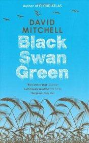 Black Swan Green - Mitchell, David