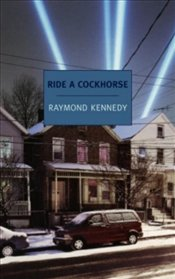 Ride a Cockhorse - Kennedy, Raymond