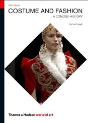 Costume and Fashion 5e : A Concise History  - Laver, James