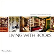 Living with Books - Dupuich, Dominique