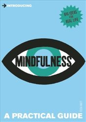 Introducing Mindfulness : A Practical Guide - Watt, Tessa