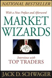 Market Wizards : Interviews with Top Traders - Schwager, Jack D.