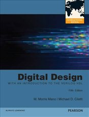 Digital Design 5e PIE With an Introduction to the Verilog HDL - Mano, M. Morris