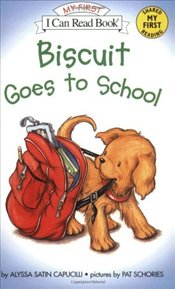 Biscuit Goes to School (I Can Read – Shared My First Reading) - Capucilli, Alyssa Satin
