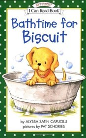 Bathtime for Biscuit (I Can Read – Shared My First Reading) - Capucilli, Alyssa Satin