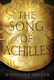 Song of Achilles - Miller, Madeline