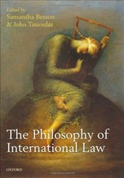 Philosophy of International Law - Besson, Samantha