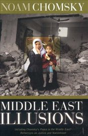 Middle East Illusions - Chomsky, Noam