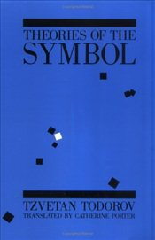 Theories of the Symbol - Todorov, Tzvetan