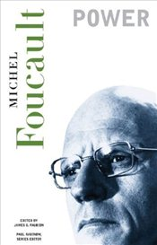Power : Essential Works of Foucault, 1954-1984 - Foucault, Michel