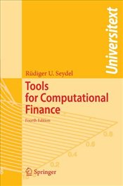 Tools for Computational Finance (Universitext) - Seydel, Rüdiger U.