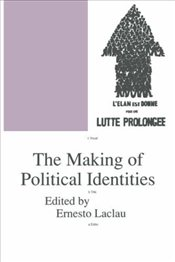 Making of Political Identities  - Laclau, Ernesto