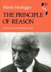 Principle of Reason  - Heidegger, Martin