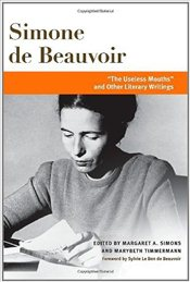 """The Useless Mouths"" and Other Literary Writings  - De Beauvoir, Simone"
