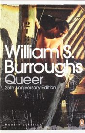 Queer : 25th Anniversary Edition - Burroughs, William S.