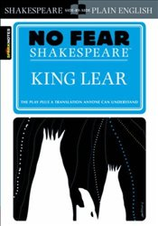 King Lear : No Fear Shakespeare - Shakespeare, William