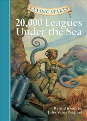 Classic Starts : 20,000 Leagues Under the Sea - Verne, Jules