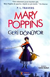 Mary Poppins Geri Dönüyor - Travers, P. L.