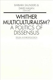 Whither Multiculturalism - Saunders, Barbara