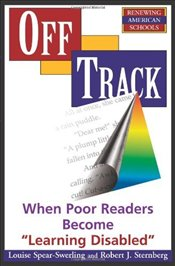 Off Track : When Poor Readers Become Learning Disabled  - Sternberg, Robert J.