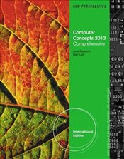 New Perspectives on Computer Concepts 15e : 2013 Comprehensive - Parsons, June Jamrich