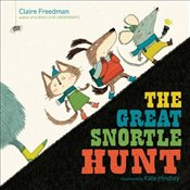Great Snortle Hunt - Freedman, Claire