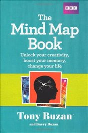 Mind Map Book : Unlock Your Creativity, Boost Your Memory, Change Your Life - Buzan, Tony