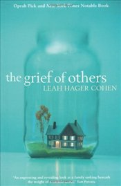 Grief of Others - Cohen, Leah Hager