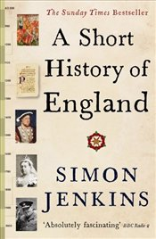 Short History of England - Jenkins, Simon