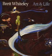 Art & Life - Whiteley, Brett