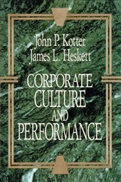 Corporate Culture and Performance - Kotter, John P.