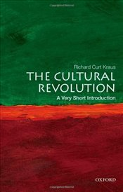 Cultural Revolution : A Very Short Introduction  - Kraus, Richard Curt