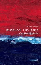 Russian History : A Very Short Introduction  - Hosking, Geoffrey