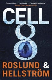 Cell 8 - Roslund, Anders