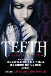 Teeth : Vampire Tales - Datlow, Ellen
