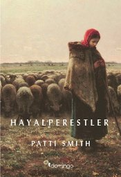Hayalperestler - Smith, Patti