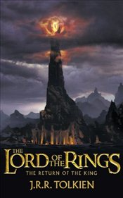 Return of the King : The Lord of the Rings, Part 3 - Tolkien, J. R. R.