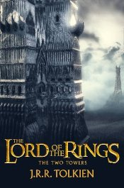 Two Towers : The Lord of the Rings, Part 2 - Tolkien, J. R. R.