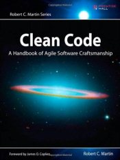 Clean Code : A Handbook of Agile Software Craftsmanship  - Martin, Robert C.
