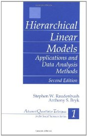 Hierarchical Linear Models : Applications and Data Analysis Methods 2e - Raudenbush, Stephen W.