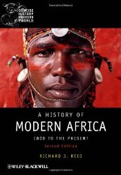 History of Modern Africa 2e : 1800 to the Present  - Reid, Richard