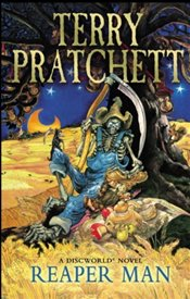 Reaper Man : Discworld Novel 11 - Pratchett, Terry