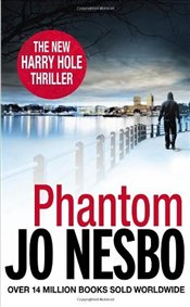 Phantom : Harry Hole 9 - Nesbo, Jo