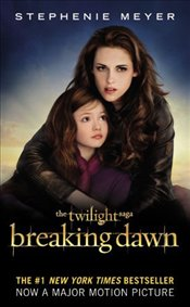 Breaking Dawn : Media Tie-In - Meyer, Stephenie
