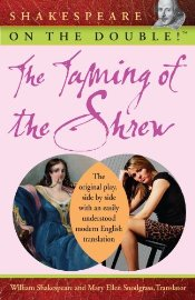 Taming of the Shrew : Shakespeare on the Double! - Shakespeare, William