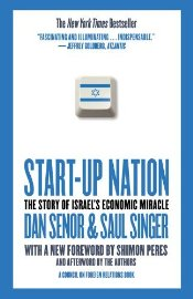 Start-Up Nation : The Story of Israels Economic Miracle - Senor, Dan