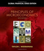 Principles of Microeconomics: Global Financial Crisis Edition [With Access Code] - TAYLOR,