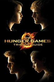 Hunger Games Tribute Guide (Hunger Games Trilogy) - Scholastic,