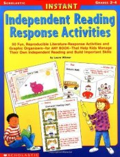 Instant Independent Reading Response Activities - Witmer, Laura