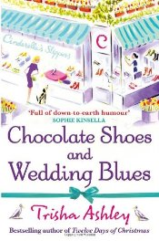 Chocolate Shoes and Wedding Blues - Ashley, Trisha